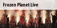 Frozen Planet Live Tickets