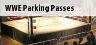 WWE Parking Passes Tickets